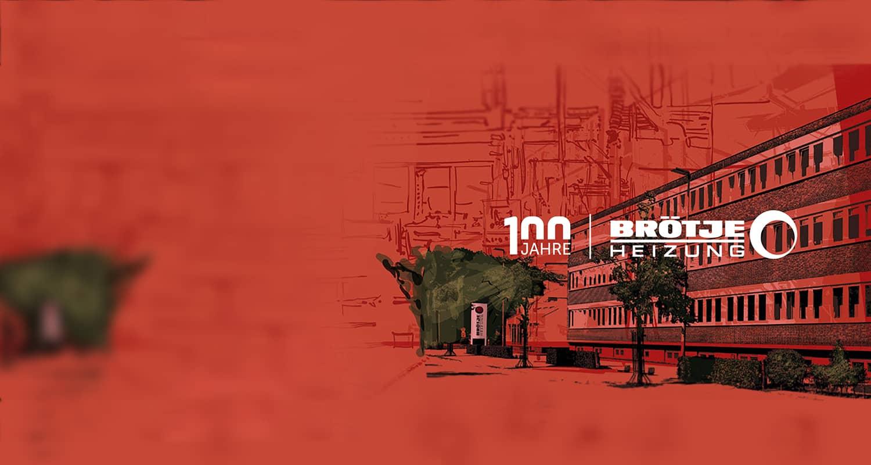 """Blick auf das Firmengebäude von BRÖTJE in einer abstrahierten Darstellung, mit rotem Farbton hinterlegt. Darauf in Weiß das """"100 Jahre BRÖTJE"""" Logo."""